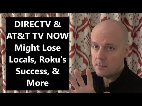 CCT - DIRECTV & AT&T TV NOW Might Lose Locals, Roku's Success, & More