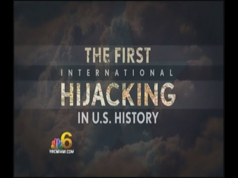 The first International  Hijacking from the United States.