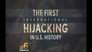 First International hijacking from U.S.
