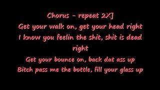 Xzibit- Get Your Walk On (Lyrics)