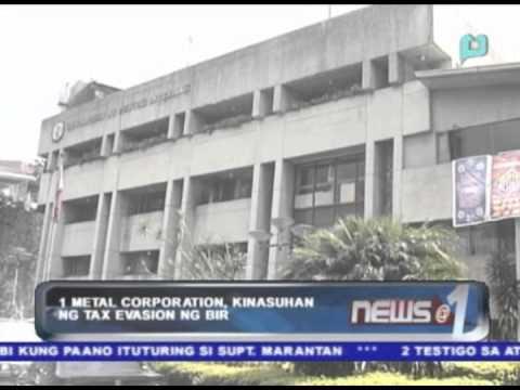 1 metal corporation, kinasuhan ng tax evasion ng BIR