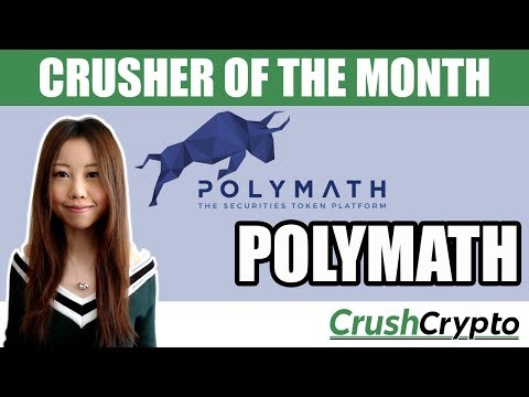 Crusher of the Month: Polymath (POLY) - Securities Token Blockchain Platform