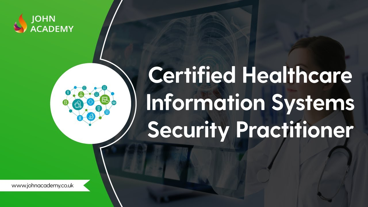 CHISSP Certified Healthcare Information Systems Security Practitioner  CHISSP Complete Video