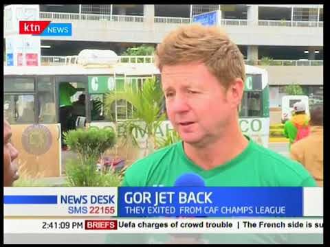 Gor Mahia returned into the country Tuesday morning  after  losing 1 0 to esperance away in Tunisia