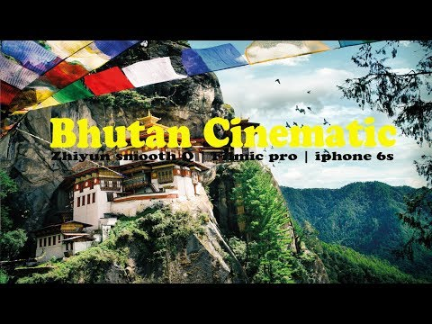 Bhutan cinematic vlog | The land of thunder dragon | Zhiyun smooth Q | Filmic Pro | iphone 6s