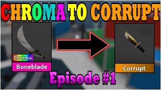 Chroma to CORRUPT... (Episode #1)