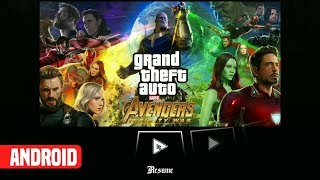 Download Gta Sa: Avengers INFINITY WAR Mod For Android In Only 300 MB