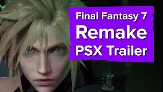 Final Fantasy 7 Remake Trailer (Including a little gameplay) - PSX 2015