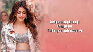 Aaj Sajeya (Lyrics) | Alaya F | Goldie Sohel | Punit M | Taha Thumb