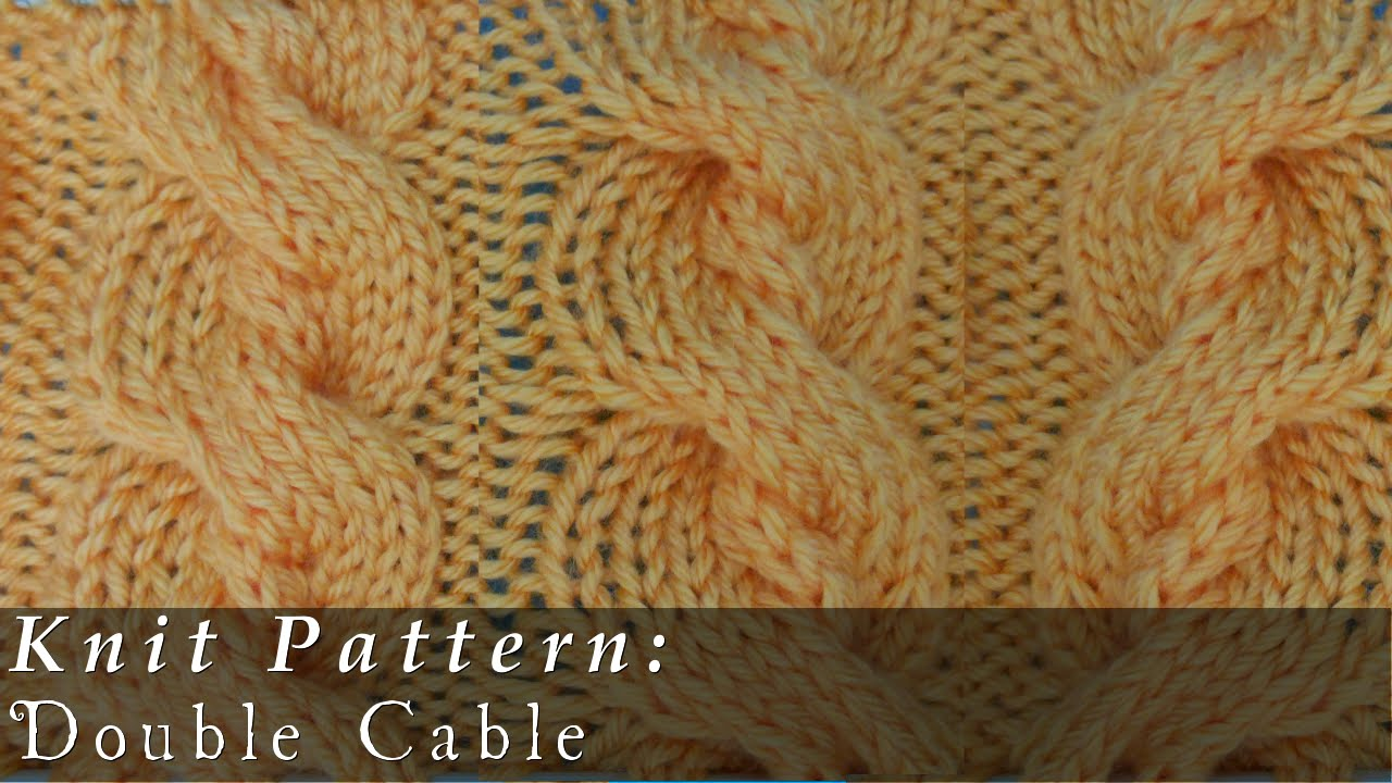 Double cable knit youtube double cable knit bankloansurffo Image collections
