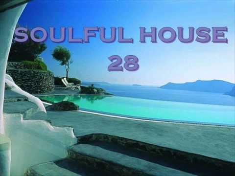 SOULFUL HOUSE 28