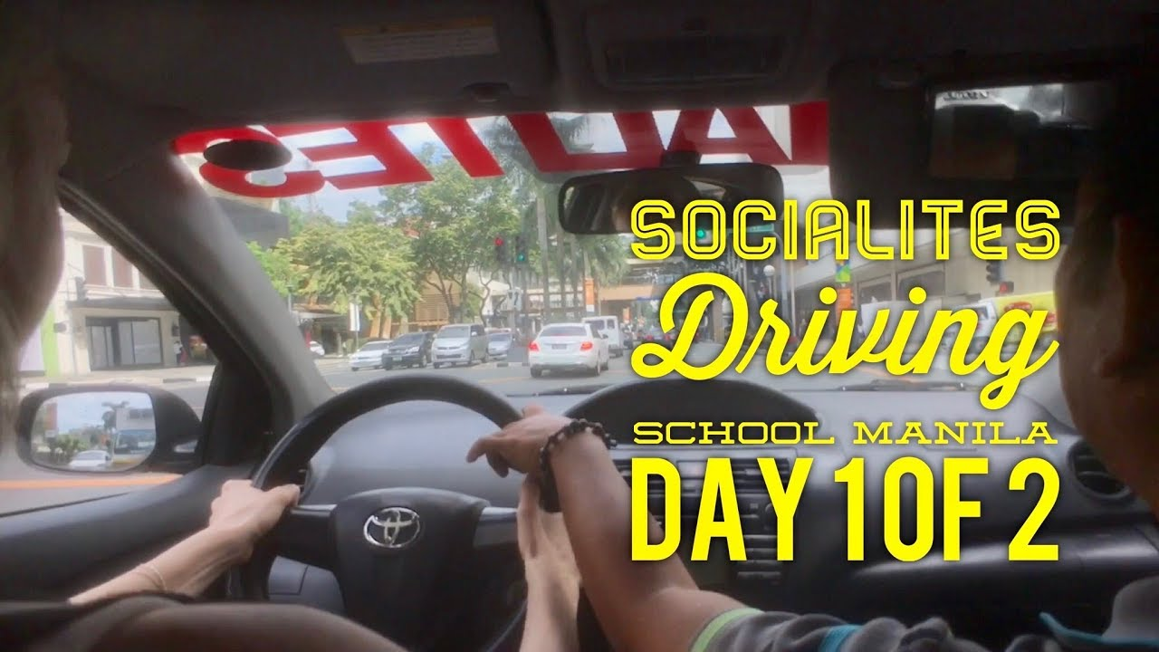 Socialites Excellent Driving School Manila Day 1 Of 2 2 Hour Manual