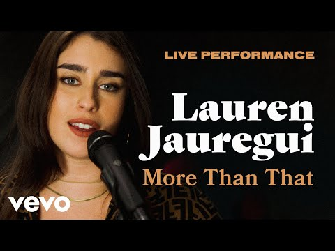 "Lauren Jauregui - ""More Than That"" Official Performance 