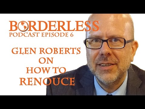 Ep 6: Glen Roberts on How To Renounce