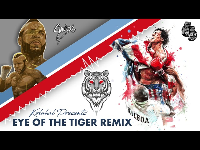 Eye of the Tiger ( Remix ) | Rocky III | Survivor | Kolahal