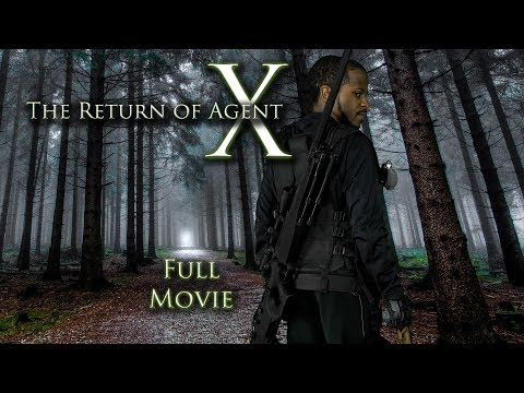 The Return Of Agent X - FULL MOVIE