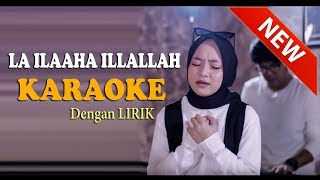 Download LAA ILAAHA ILLALLAH  Sabyan KARAOKE