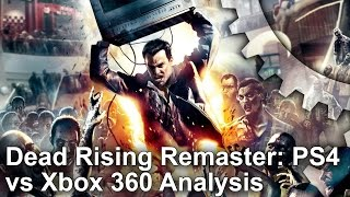 Dead Rising Remaster: PS4 vs Xbox 360 Original Analysis + Frame-Rate Test