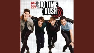 Watch Big Time Rush Big Time Rush video