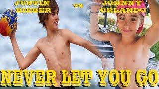 Never Let You Go - Justin Bieber vs Johnny Orlando