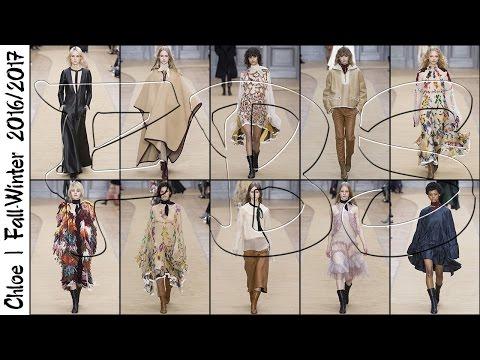 Chloe   Fall-Winter 2016/2017 Full Fashion Show / Chloe   Осень-Зима 2016/2017 Полный Показ Мод
