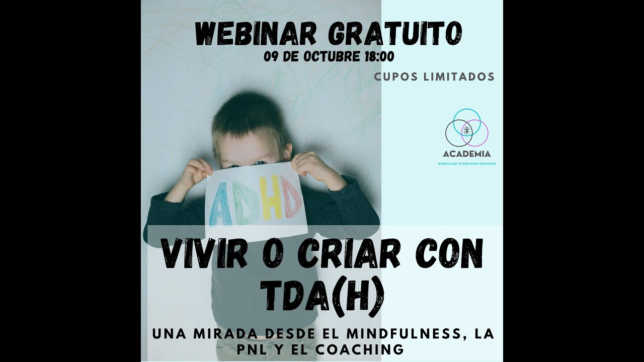 Webinar Vivir, Criar o Educar con TDA(h)