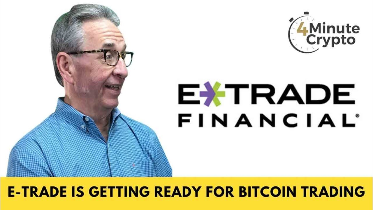 etrade and bitcoin
