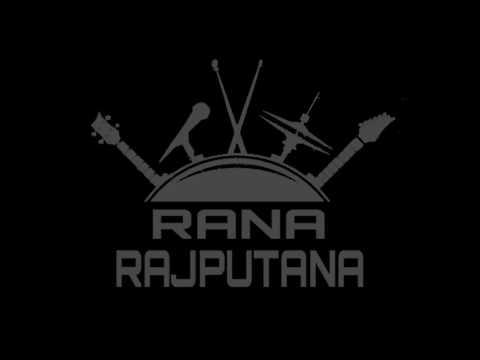 RANA Leju Tenu Sare Aam | Rajput Song | RANA RAJPUTANA
