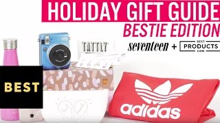 Best Friend Holiday Gift Guide | BestProducts.com