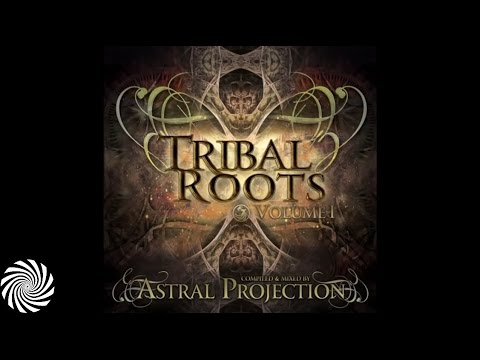 Tribal Roots Vol.1 mixed by Astral Projection - Dacru Records