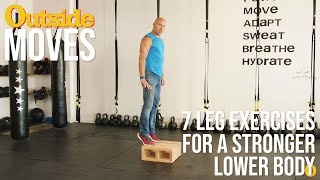 7 Leg Exercises for a Stronger Lower Body | Outside