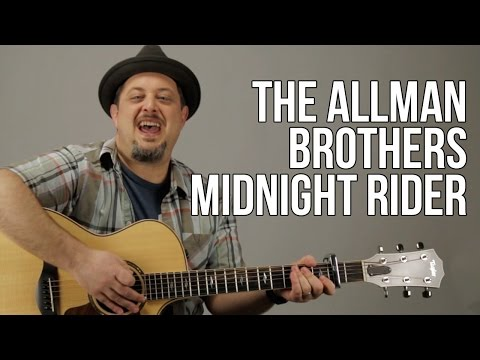 How To Play The Allman Brothers - Midnight Rider