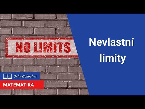 Nevlastní limity   (4/10) Limita funkce   Matematika   Onlineschool.cz
