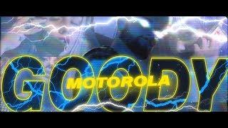 Смотреть клип Goody - Motorola