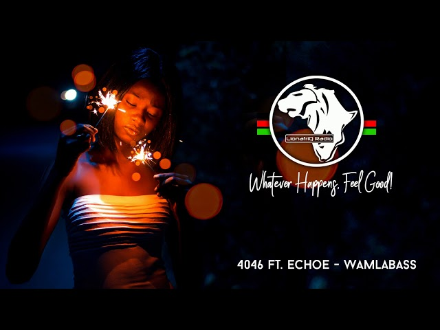 Sailors 254 - Wamlambez (4046 ft ECHOE Amapiano Remix)