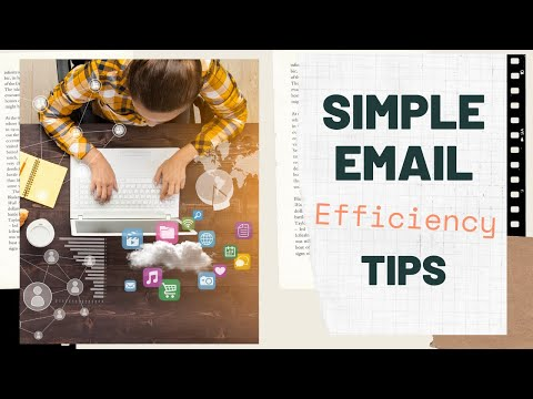 Customer Service EMAIL Efficiency Tips - Easy, Practical, And Quick