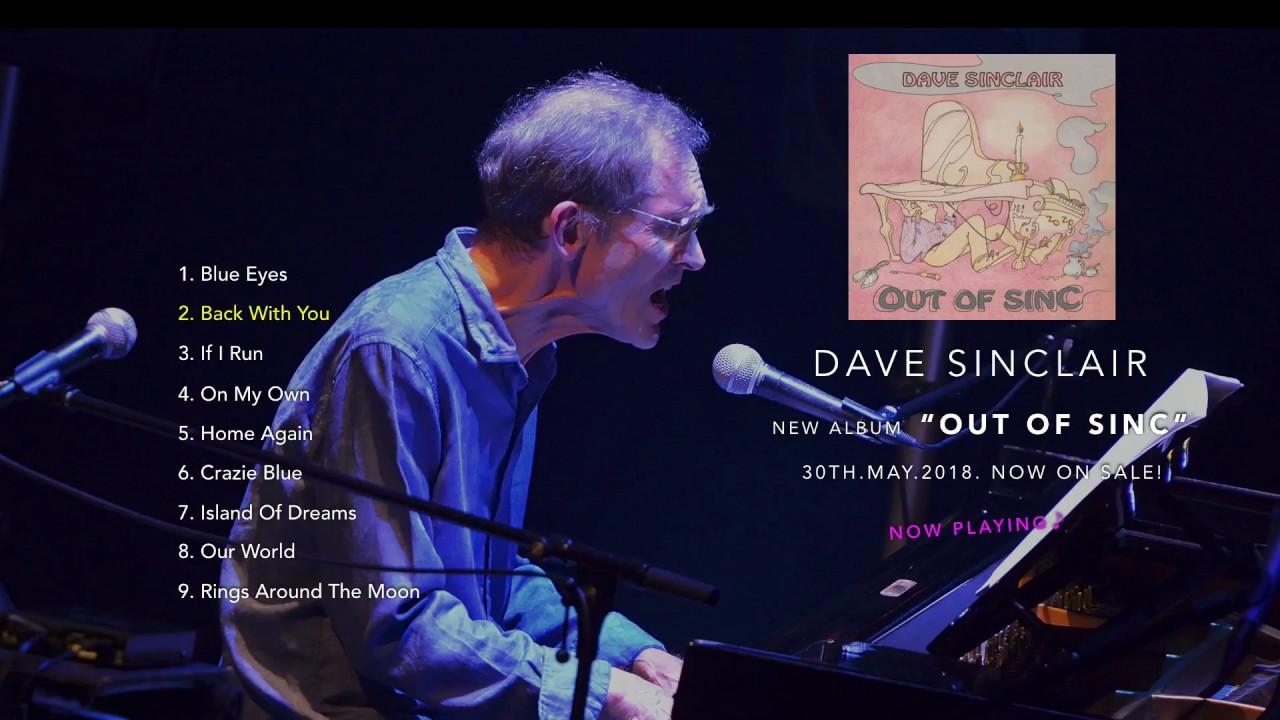 """Dave Sinclair """"OUT OF SINC"""" [Album Trailer]"""