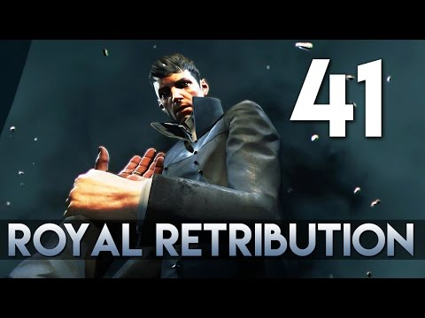 [41] Royal Retribution (Let's Play Dishonored 2 PC w/ GaLm) [Low Chaos/Corvo]