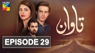 Tawaan Episode #29 HUM TV Drama 30 January 2019