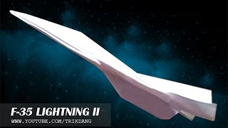 Original Paper Plane Tutorial| How To Make The F-35 That Flies | ( Tri Dang )