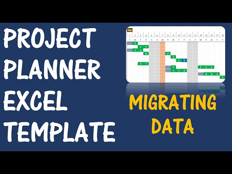 project planner advanced excel template v2 migrating data