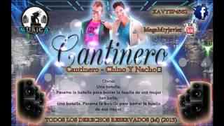 Chino & Nacho  - Cantinero Letra