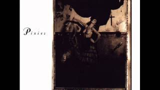 Pixies - Surfer Rosa. 4 - Broken Face