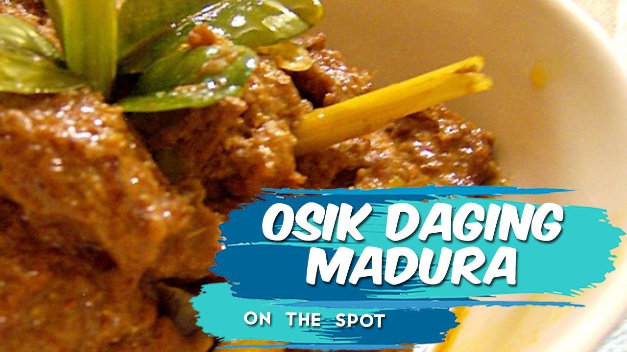 Kuliner Khas Madura Osik Daging Masakan Tradisional Yang Sering Disajikan Ketika Lebaran Youtube