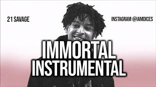 """21 Savage """"Immortal"""" Instrumental Prod. by Dices *FREE DL*"""