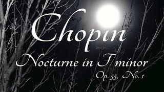 Chopin: Nocturne in F minor, Op. 55, No. 1