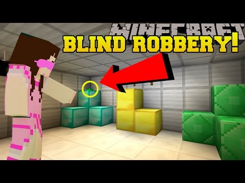 Minecraft: ROBBING A BANK BLINDFOLDED!!! - Mystery Button - Custom Map