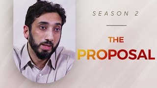 The Proposal - Amazed by the Quran w/ Nouman Ali Khan