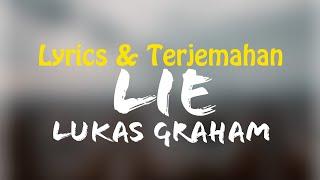Lukas Graham - Lie (Lyrics + Terjemahan Indonesia)