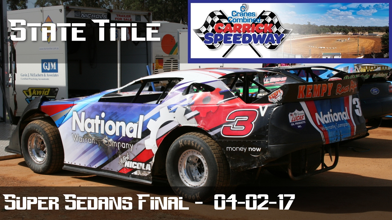 Super Sedans State Title Final Carrick Speedway Youtube